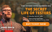 The Secret Life of Testers