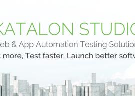 Katalon Studio – Công cụ kiểm thử tự động từ Việt Nam